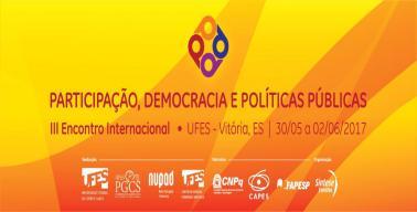 III Encontro Internacional Participação, Democracia e Políticas Públicas